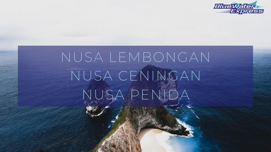 """Picture of Kelinking beach (T-Rex beach) in Nusa Penida. Writing """"Nusa Lembongan, Nusa Ceningan, Nusa Penida"""""""